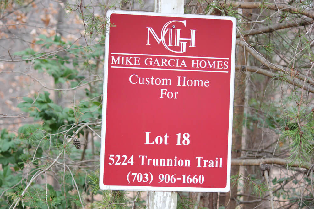 Mike Garcia Homes Custom Home Lot Sign